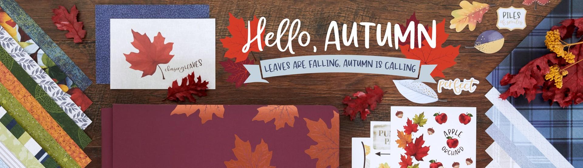 Fall Scrapbook Supplies: Hello, Autumn