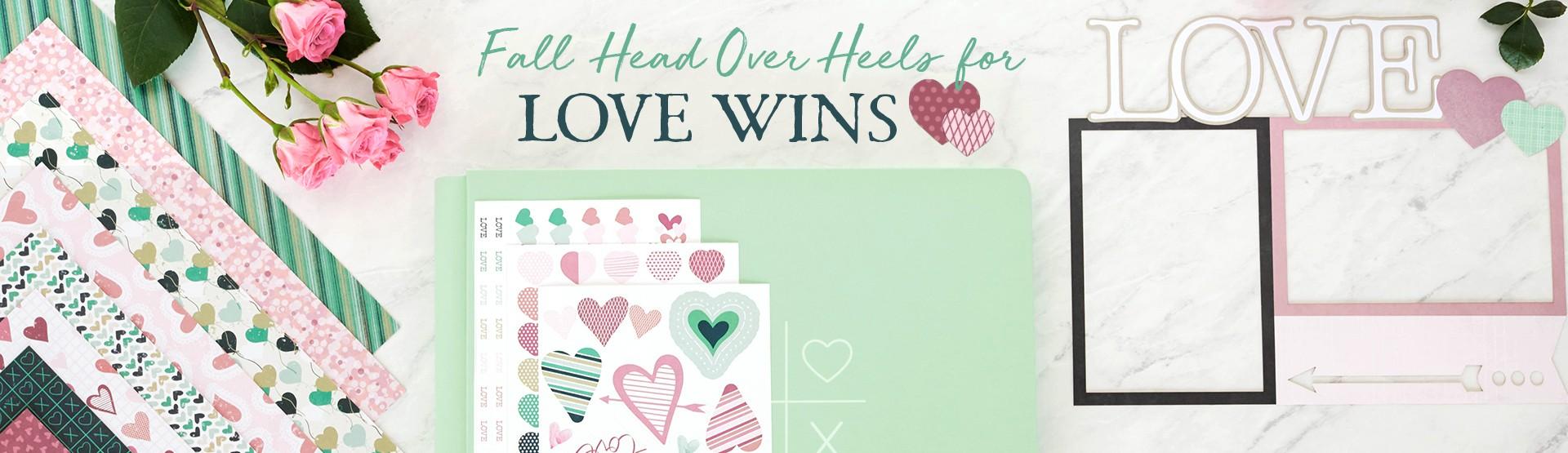 Valentine's Day & Love Scrapbooking Supplies: Love Wins